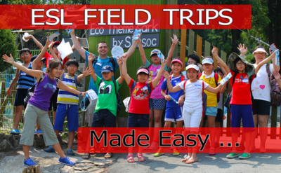 ESL Field Trips Made Easy
